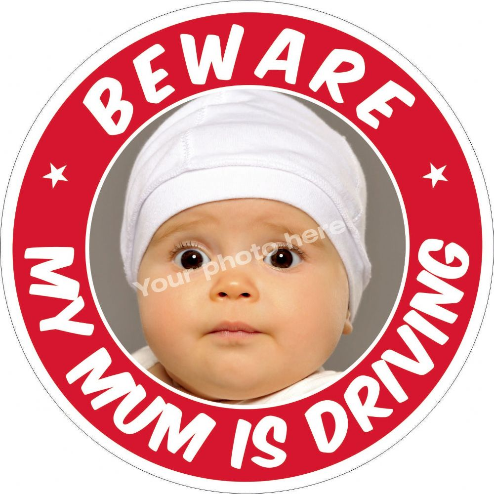 Beware My Mum is Driving sticker